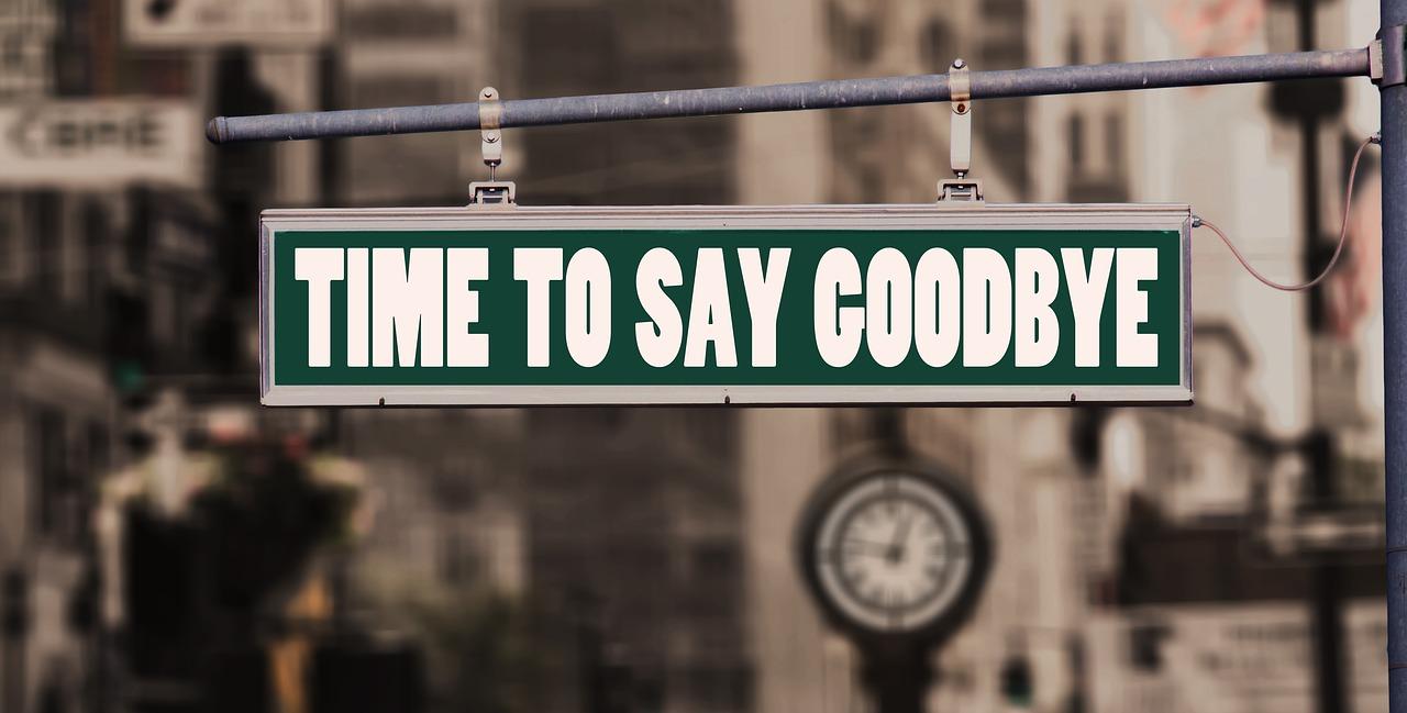 お別れの時間だと書いた看板